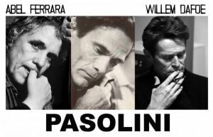 abel-ferrara-pasolini-willem-dafoe-572426